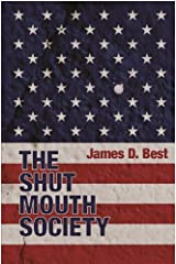 The Shut Mouth Society Kindle Edition