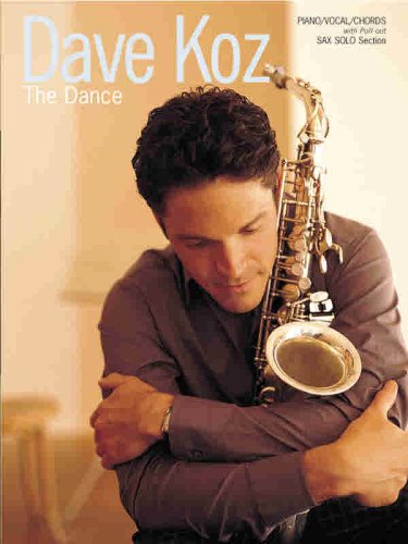 The Dance: Piano/Vocal/Chords with Sax Solo