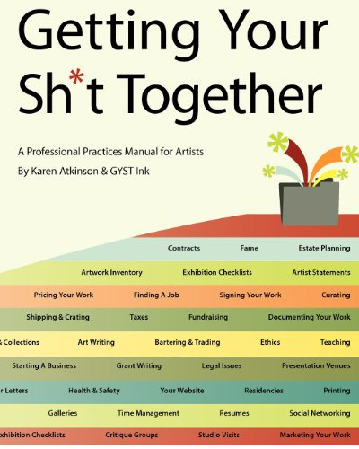 Getting Your Sh*t Together: A Professional Practices...