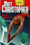 Dive Right In, Matt Christopher, 1590547535