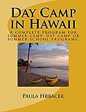 Day Camp in Hawaii, Paula Hrbacek, 1475214405
