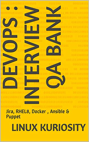 Devops : Interview QA Bank: Jira, RHEL8, Docker , Ansible & Puppet