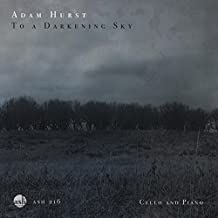 To a Darkening Sky / Cello and Piano by Adam Hurst