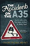 The Accident on the A35: A Thriller