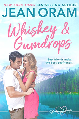 (Whiskey and Gumdrops: A Blueberry Springs Sweet Romance )