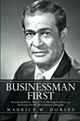 Businessman First by Maurice W. Dorsey (2014-03-07) Paperback