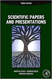Scientific Papers and Presentations: Navigating Scientific Communication in Today's World (Academic Press)