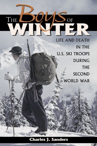 The Boys of Winter: Life and Death in the U.S. Ski Troops During the Second World (Crusade Ski)