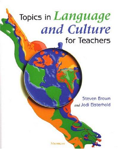 Topics in Language and Culture for Teachers (Michigan Teacher Training Volume)