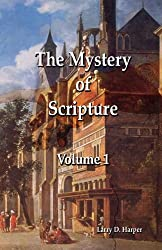 The Mystery of Scripture, Vol. 1