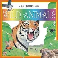 A Kaleidopops Book: Wild Animals