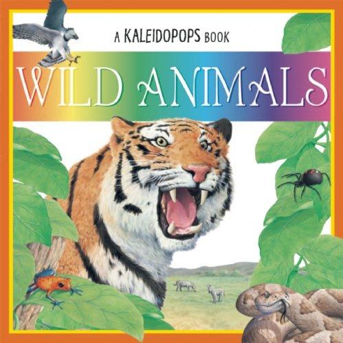 Read Online Wild Animals (A Kaleidopops Book) pdf