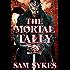 The Mortal Tally (Bring Down Heaven series Book 2)