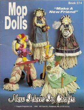 Mop Dolls : Make a New Friend (New Ideas in Crafts) (Mop Friends)