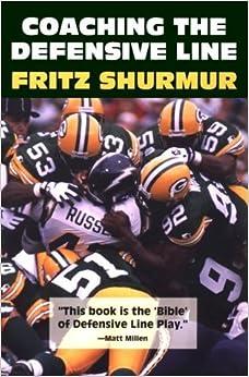 Book Coaching the Defensive Line by Fritz Shurmur (1997-01-02)