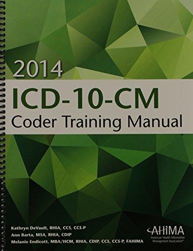 ICD-10-CM Coder Training Manual, 2014