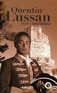 Quentin Lussan, Chauvereau, Franck