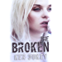 The Broken (The Broken Series)