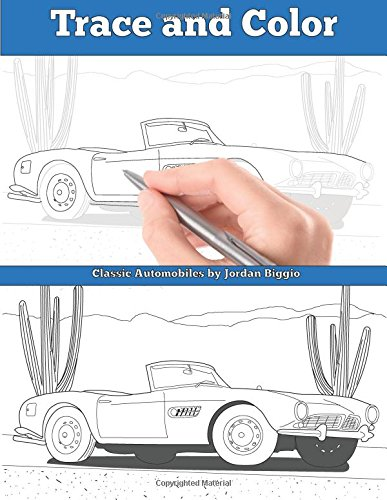 Read Online Trace and Color Classic Automobiles: Adult Activity Book pdf epub