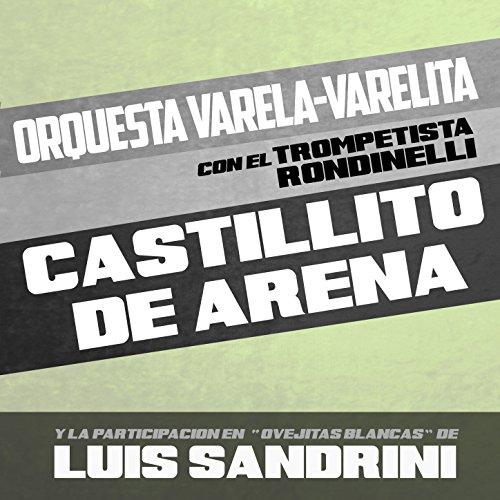 Castillito de Arena by Orquesta Varela-Varelita on Amazon Music - Amazon.com