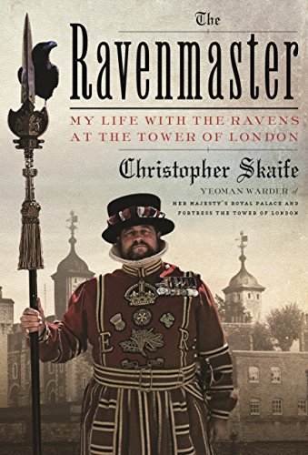 The Ravenmaster: My Life with the Ravens at the Tower of London cover