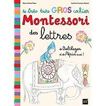 Très très gros cahier Montessori des lettres Balthazar et pépin