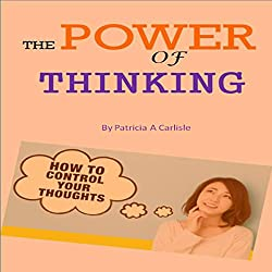 The Power of Thinking