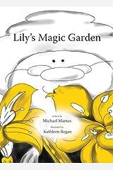 Lily's Magic Garden Hardcover