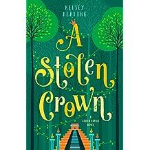 A Stolen Crown (Stolen Royals Book 2)