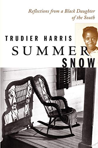 Summer Snow: Reflections from a Black Daughter of the South
