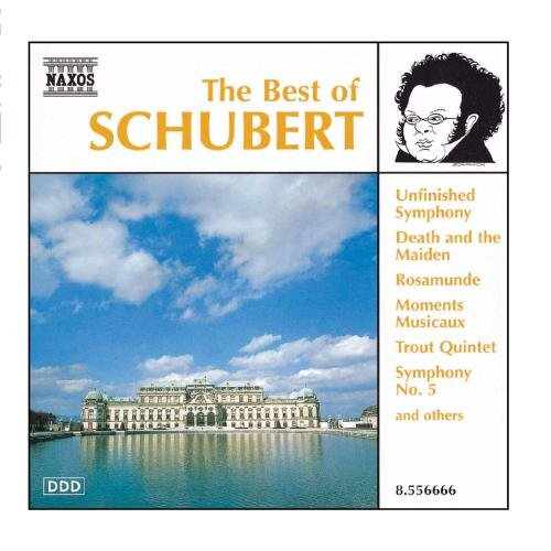SCHUBERT : The Best Of Schubert (Best Of Franz Schubert)
