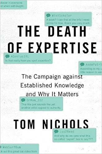 PDF Descargar The Death Of Expertise: The Campaign Against Established Knowledge And Why It Matters