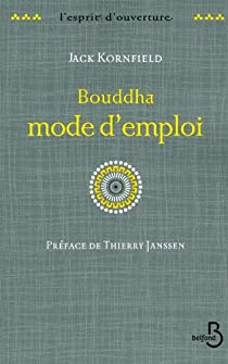 Bouddha mode d'emploi par Kornfield