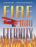img - for Fire and Eternity book / textbook / text book