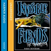Invisible Fiends: The Crowmaster | Barry Hutchison