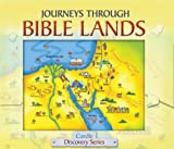 Journeys Through Bible Lands, Tim Dowley, 0825473349