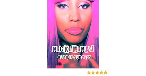 Amazon.com: Nicki Minaj - Road To Success: Nicki Minaj, Chris Clark: Amazon Digital Services LLC