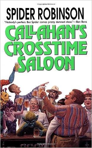 Callahans Crosstime Saloon Callahans 1 By Spider Robinson