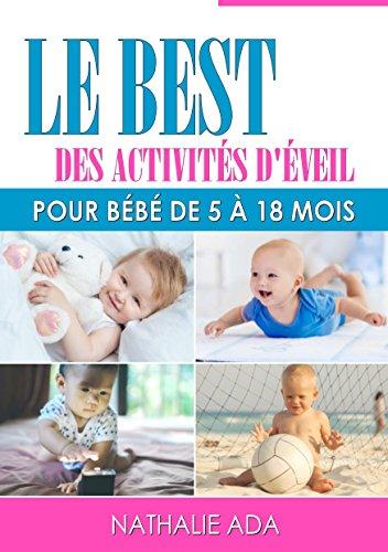 Le Best Des Activites D Eveil Pour Bebe De 5 A 18 Mois