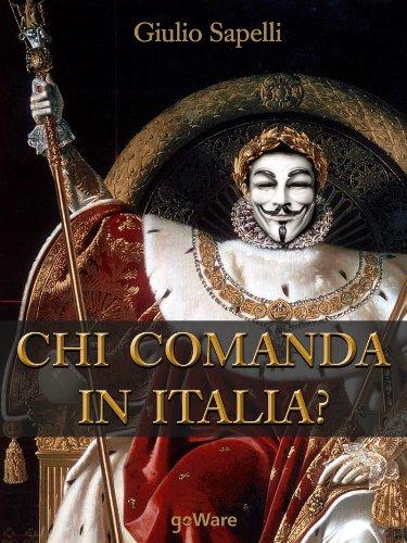 chi-comanda-in-italia-italian-edition