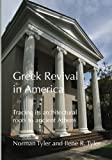 Greek Revival in America: Tracing its architectural roots to ancient Athens