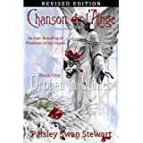 Chanson de l'Ange Book One: Orphan in Winter (Volume 1) by Paisley Swan Stewart (2013-10-17)