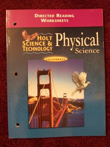 Holt Science and Technology, California Directed Reading Worksheets: Physical Science