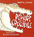 Image of Beware of the Crocodile
