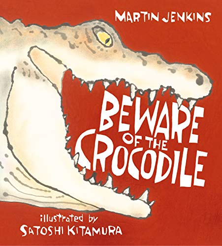 Image of Beware of the Crocodile