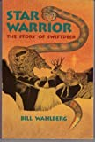 Star Warrior, Bill Wahlberg, 187918107X