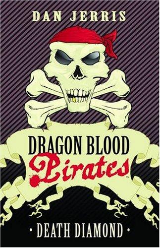 Death Diamond (Dragon Blood Pirates)