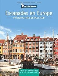 Escapades en Europe : 52 propositions de week-end