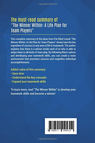 The Winner Within: A Life Plan for Team Players