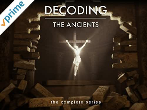Decoding The Ancients